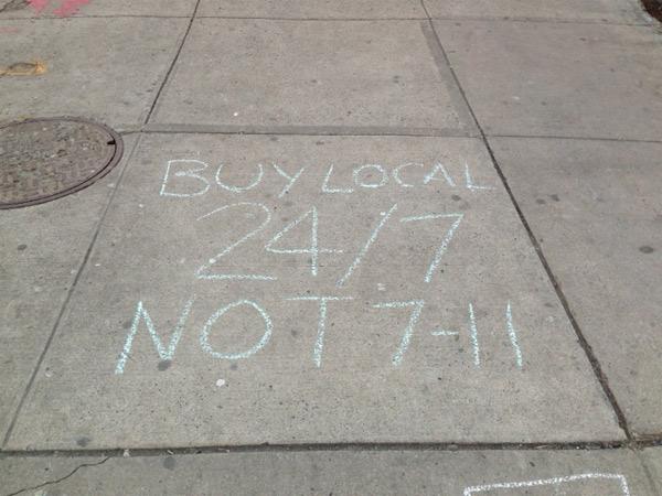 Buy local 24/7 NOT 7-11